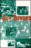 Guy Debord Revolutionary